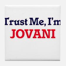 Trust Me, I'm Jovani Tile Coaster