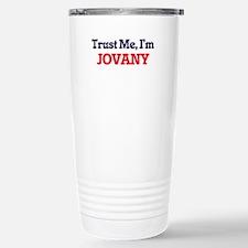 Trust Me, I'm Jovany Stainless Steel Travel Mug