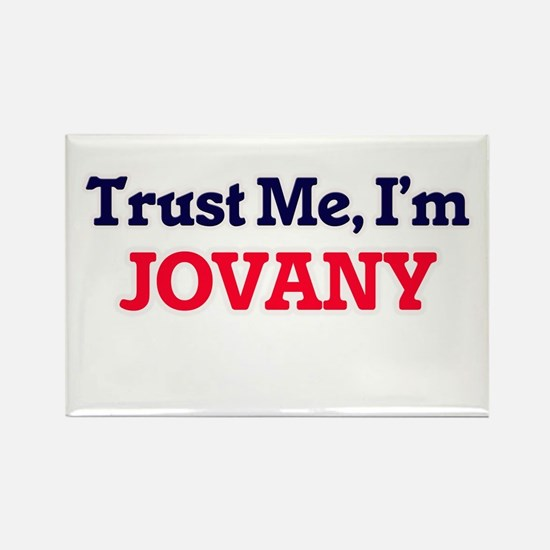 Trust Me, I'm Jovany Magnets