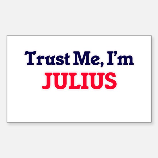 Trust Me, I'm Julius Decal