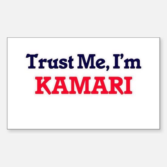 Trust Me, I'm Kamari Decal