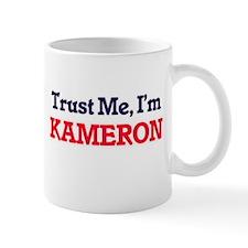 Trust Me, I'm Kameron Mugs