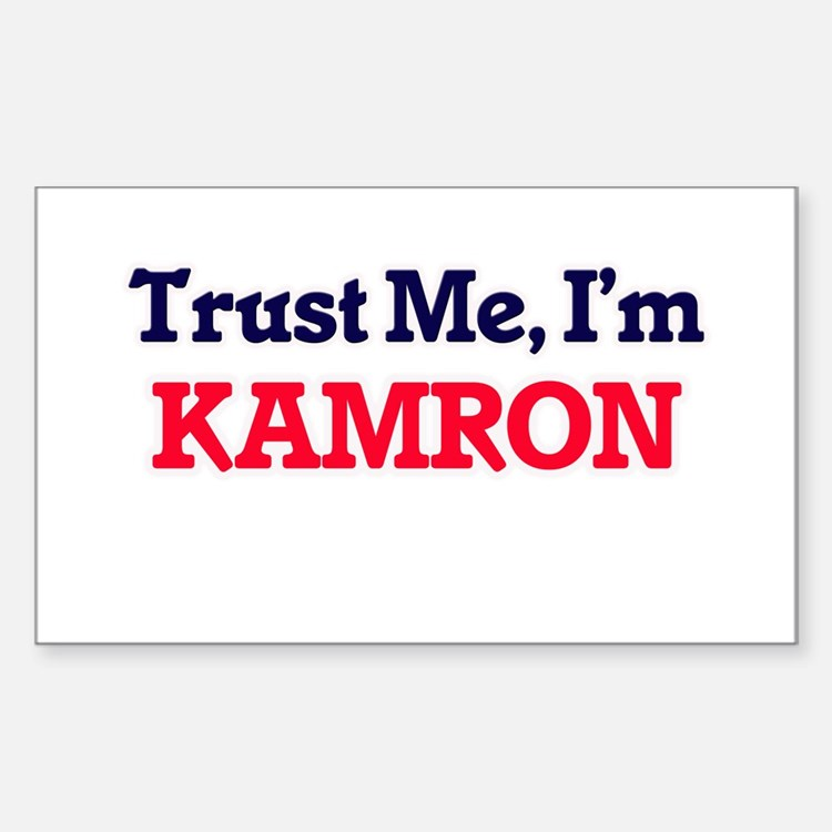 Trust Me, I'm Kamron Decal
