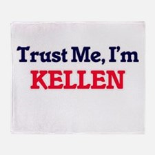 Trust Me, I'm Kellen Throw Blanket