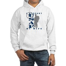 I Support My Wife 2 - USAF Hoodie