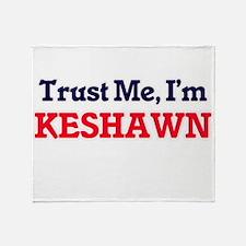 Trust Me, I'm Keshawn Throw Blanket