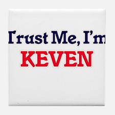 Trust Me, I'm Keven Tile Coaster