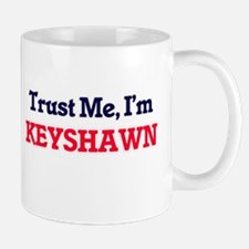 Trust Me, I'm Keyshawn Mugs