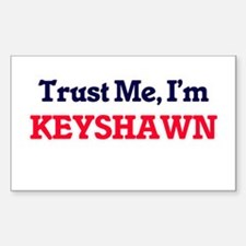 Trust Me, I'm Keyshawn Decal