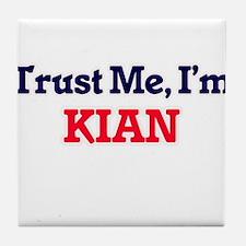 Trust Me, I'm Kian Tile Coaster