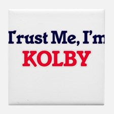 Trust Me, I'm Kolby Tile Coaster