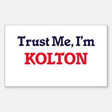 Trust Me, I'm Kolton Decal