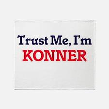 Trust Me, I'm Konner Throw Blanket