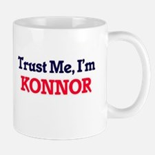 Trust Me, I'm Konnor Mugs