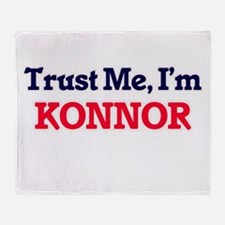 Trust Me, I'm Konnor Throw Blanket
