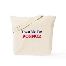 Trust Me, I'm Konnor Tote Bag
