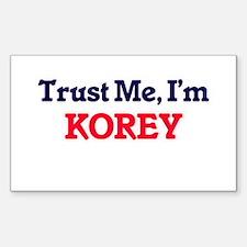 Trust Me, I'm Korey Decal