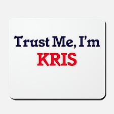Trust Me, I'm Kris Mousepad