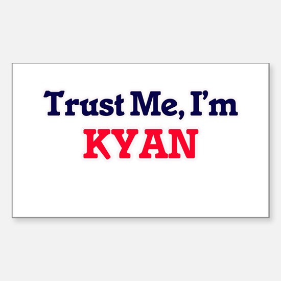 Trust Me, I'm Kyan Decal
