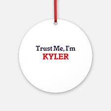 Trust Me, I'm Kyler Round Ornament