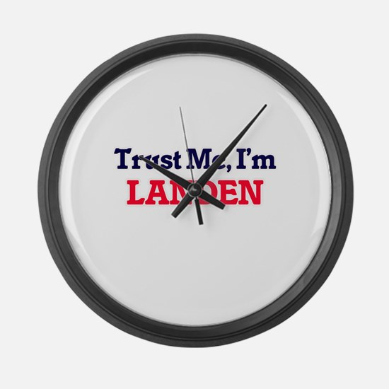 Trust Me, I'm Landen Large Wall Clock