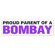 Proud Parent of a Bombay Bumper Sticker