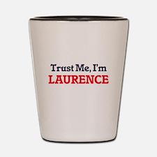 Trust Me, I'm Laurence Shot Glass