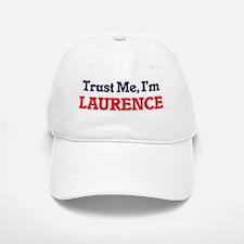 Trust Me, I'm Laurence Baseball Baseball Cap