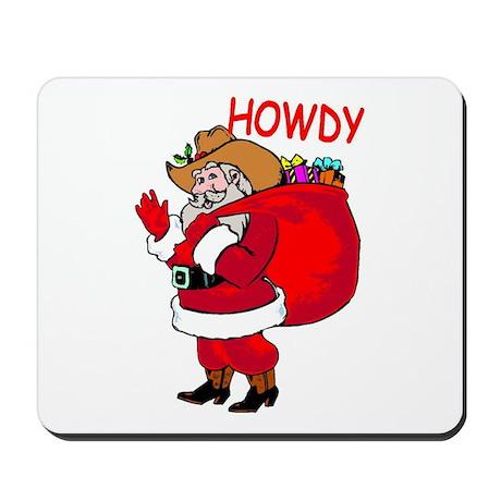 Howdy Santa Mousepad