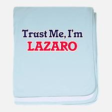 Trust Me, I'm Lazaro baby blanket