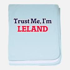 Trust Me, I'm Leland baby blanket