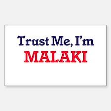 Trust Me, I'm Malaki Decal