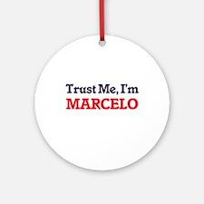Trust Me, I'm Marcelo Round Ornament