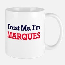 Trust Me, I'm Marques Mugs