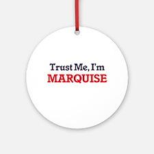 Trust Me, I'm Marquise Round Ornament