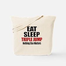 Eat Sleep Triple jump Tote Bag
