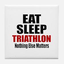 Eat Sleep Triathlon Tile Coaster
