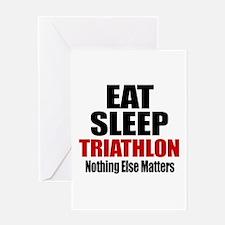 Eat Sleep Triathlon Greeting Card