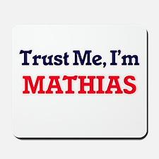 Trust Me, I'm Mathias Mousepad