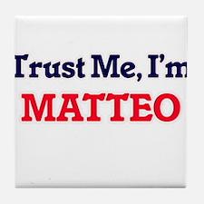 Trust Me, I'm Matteo Tile Coaster