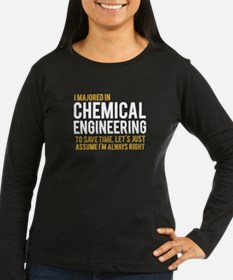 CHEMICAL ENGINEERING Long Sleeve T-Shirt