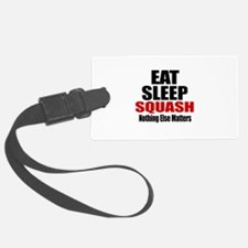 Eat Sleep Squash Luggage Tag