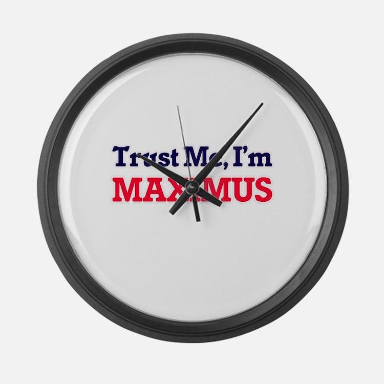 Trust Me, I'm Maximus Large Wall Clock