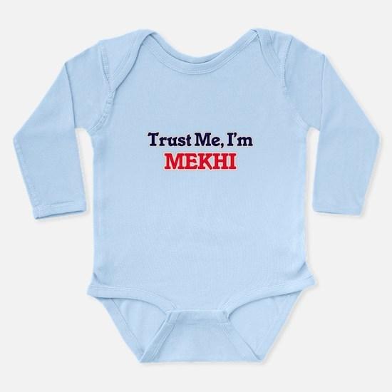 Trust Me, I'm Mekhi Body Suit