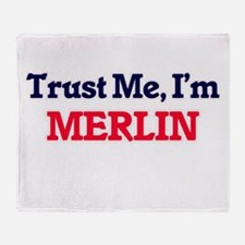 Trust Me, I'm Merlin Throw Blanket