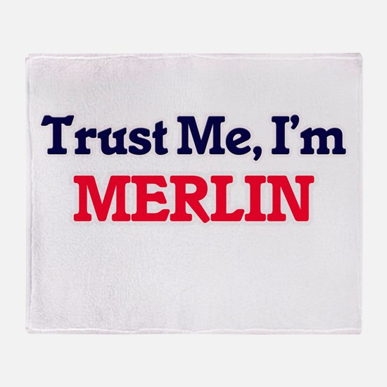 Trust Me, I'm Merlin Throw Blanket
