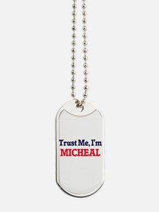 Trust Me, I'm Micheal Dog Tags