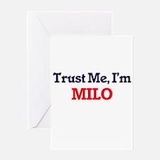Trust Me, I'm Milo Greeting Cards