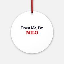 Trust Me, I'm Milo Round Ornament