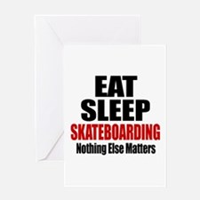 Eat Sleep Skateboarding Greeting Card